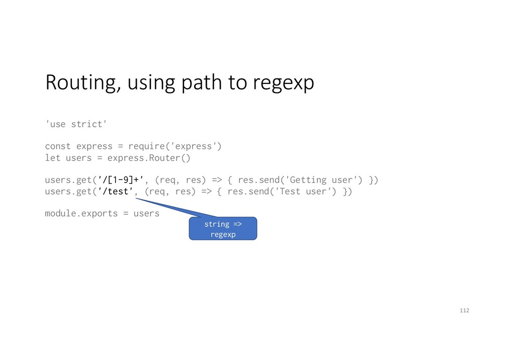 Routing, using path to regexp 'use strict' cons...
