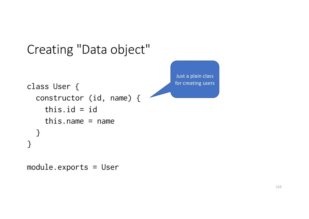 "Creating ""Data object"" class User { constructor..."