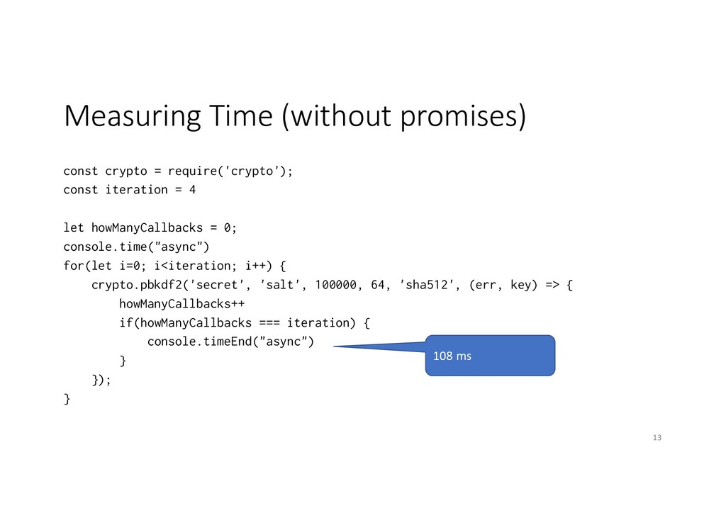 Measuring Time (without promises) const crypto ...