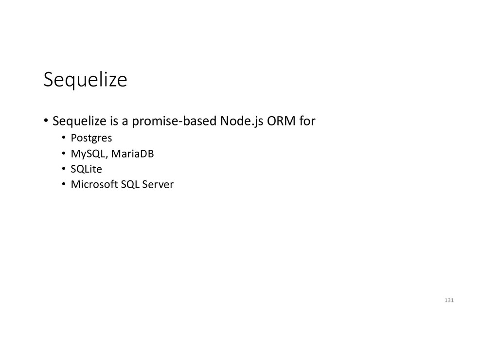 Sequelize • Sequelize is a promise-based Node.j...