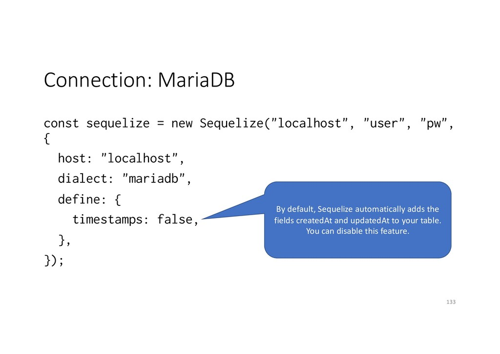 Connection: MariaDB const sequelize = new Seque...