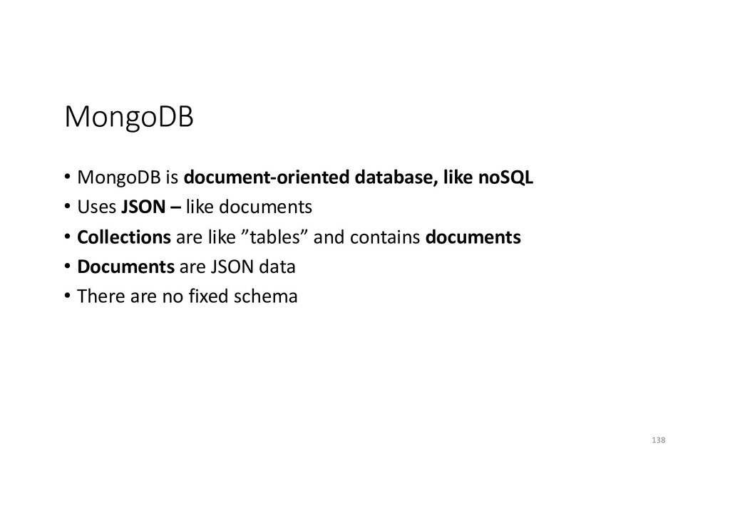 MongoDB • MongoDB is document-oriented database...