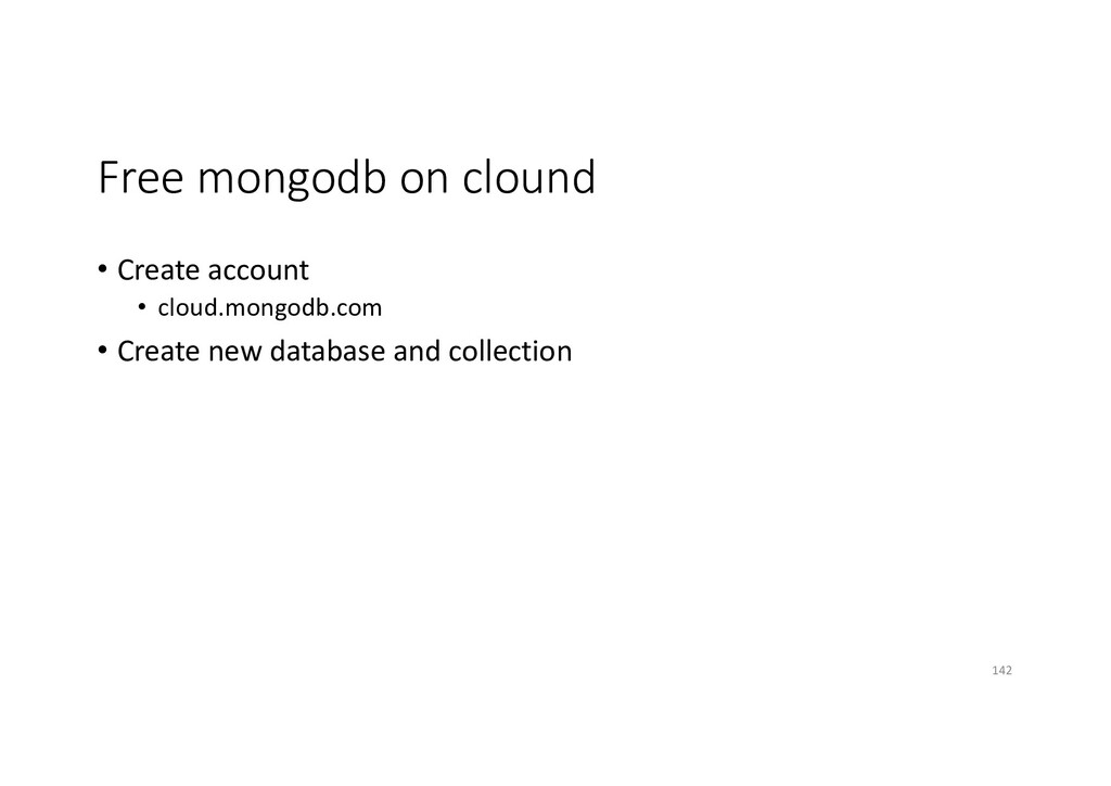 Free mongodb on clound • Create account • cloud...