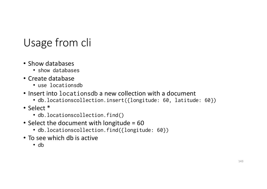 Usage from cli • Show databases • show database...
