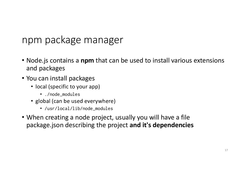 npm package manager • Node.js contains a npm th...