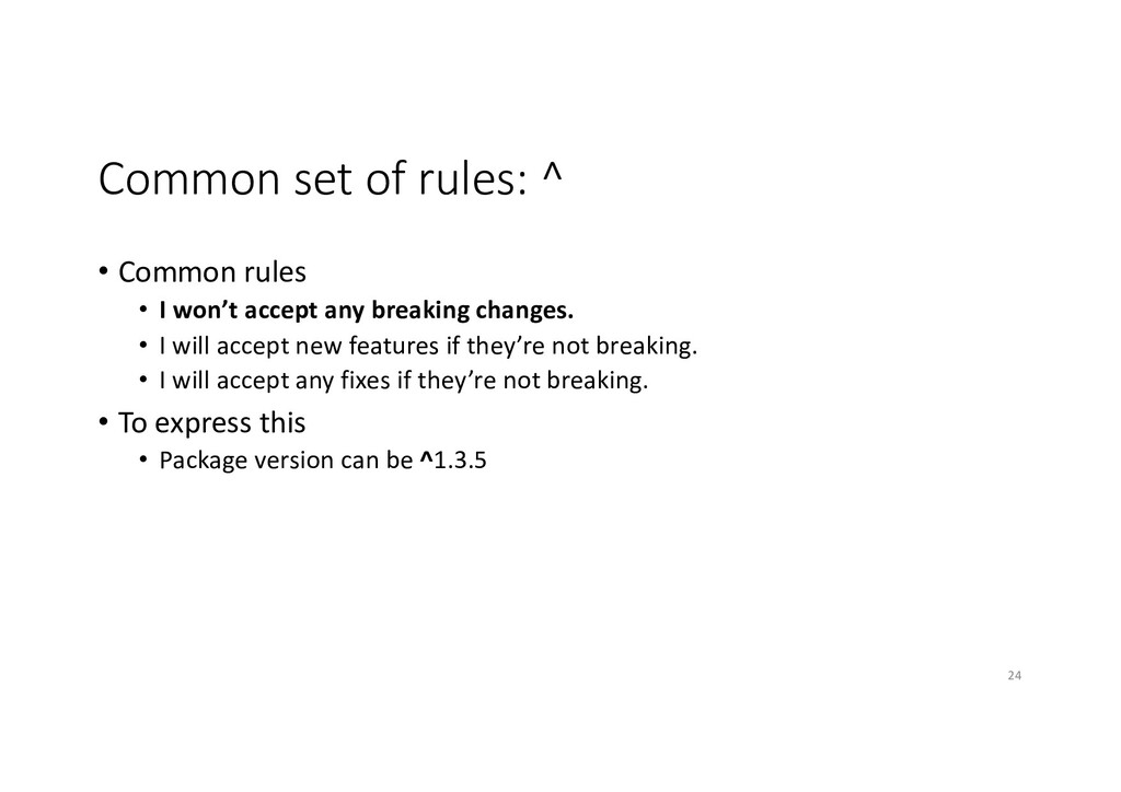 Common set of rules: ^ • Common rules • I won't...