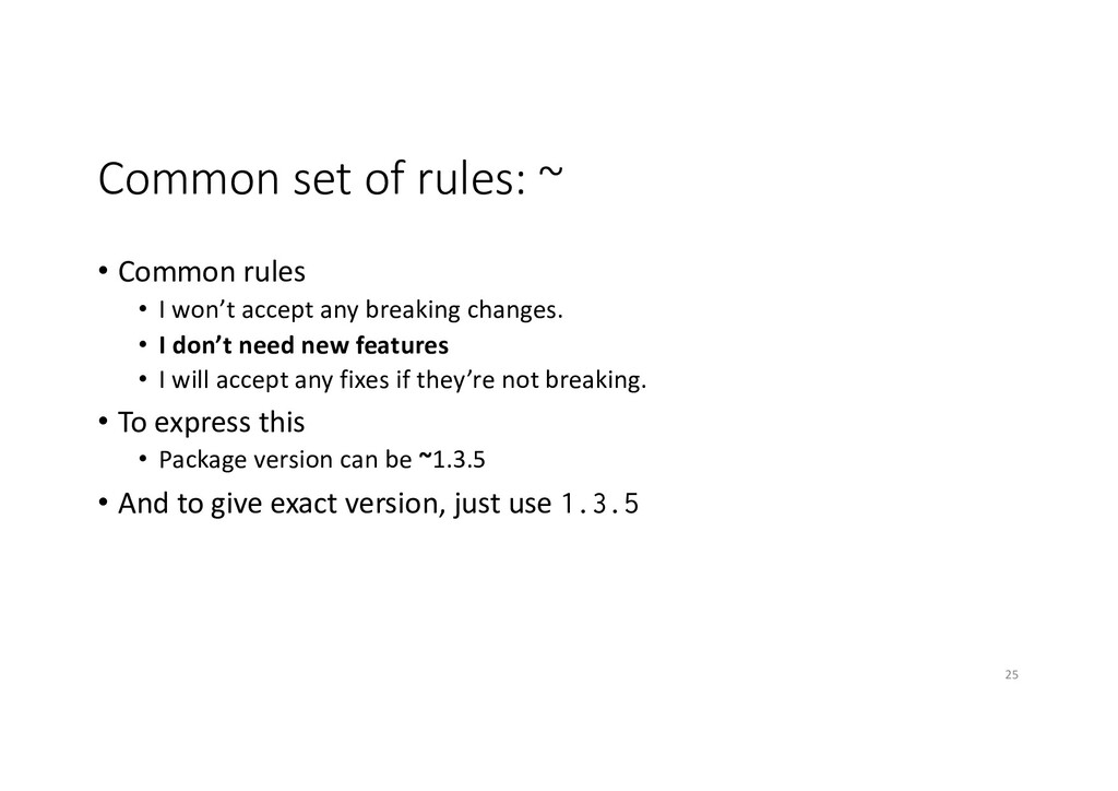 Common set of rules: ~ • Common rules • I won't...
