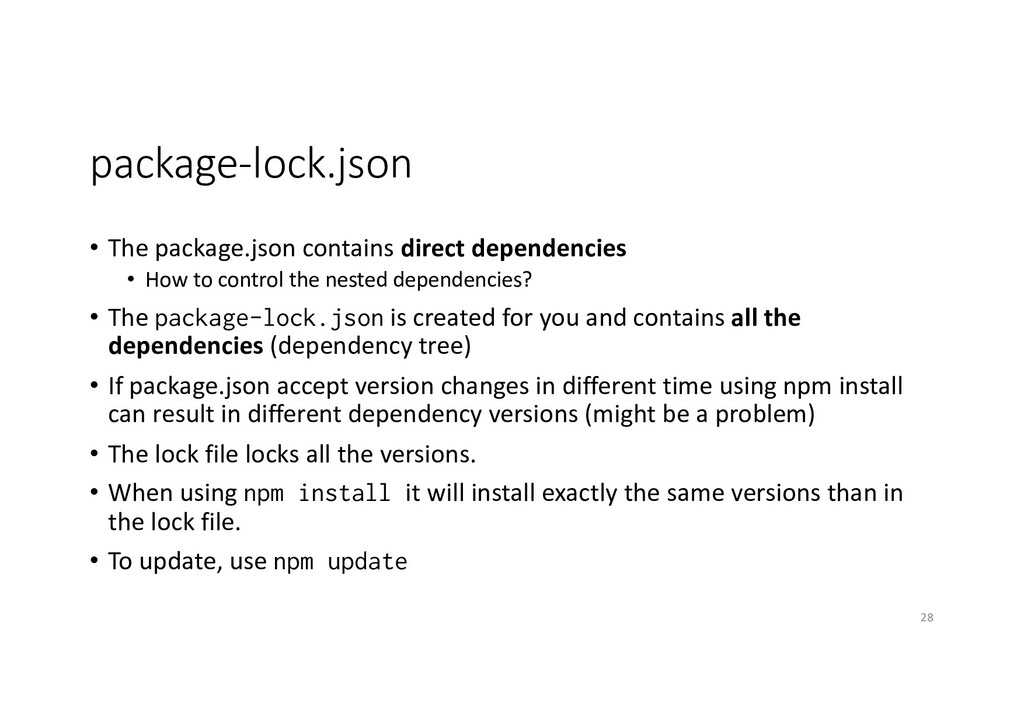 package-lock.json • The package.json contains d...