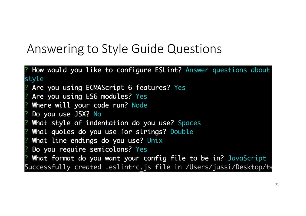 Answering to Style Guide Questions 31