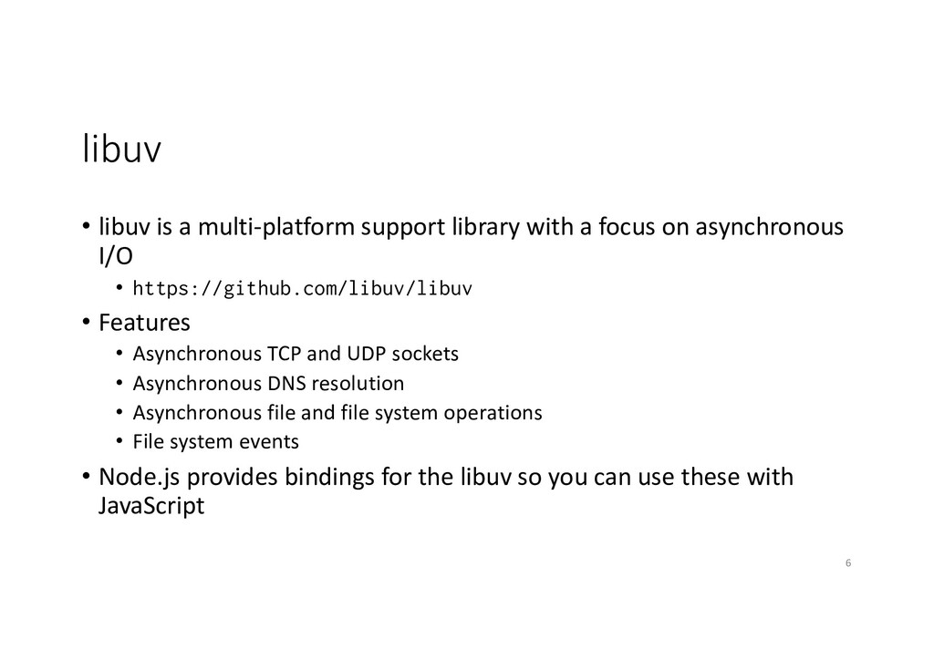 libuv • libuv is a multi-platform support libra...
