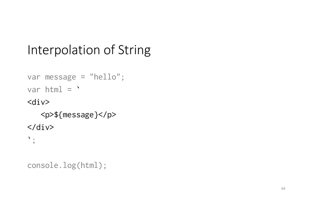 "Interpolation of String var message = ""hello""; ..."