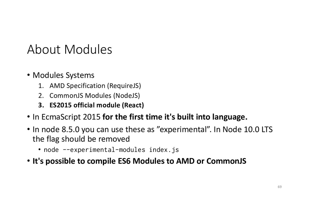 About Modules • Modules Systems 1. AMD Specific...