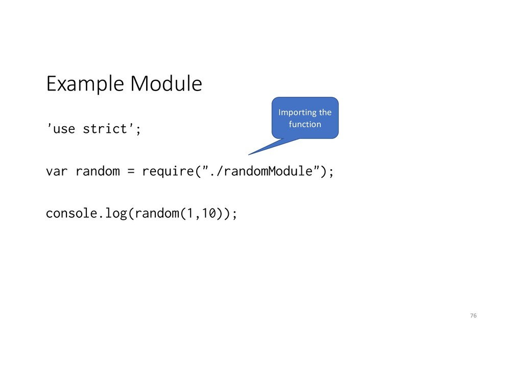 Example Module 'use strict'; var random = requi...