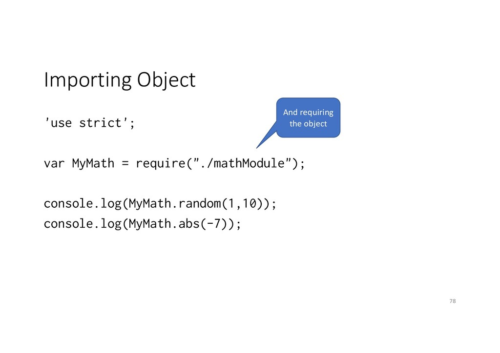 Importing Object 'use strict'; var MyMath = req...