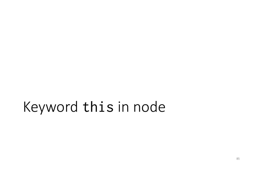 Keyword this in node 85