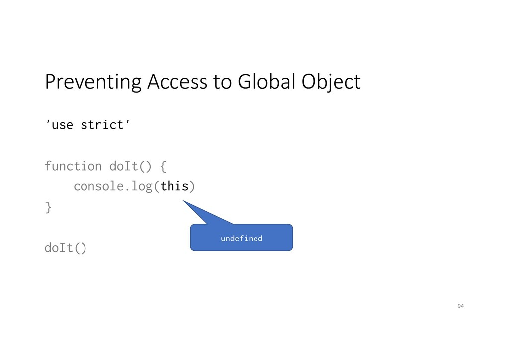 Preventing Access to Global Object 'use strict'...