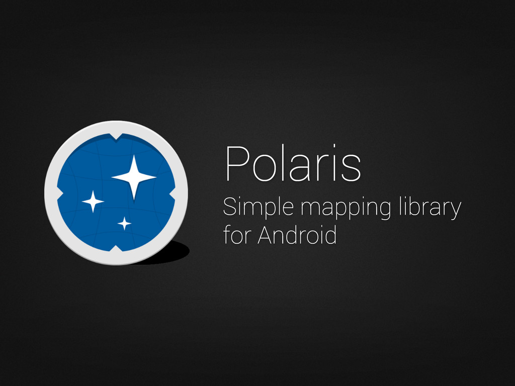 Polaris Simple mapping library for Android