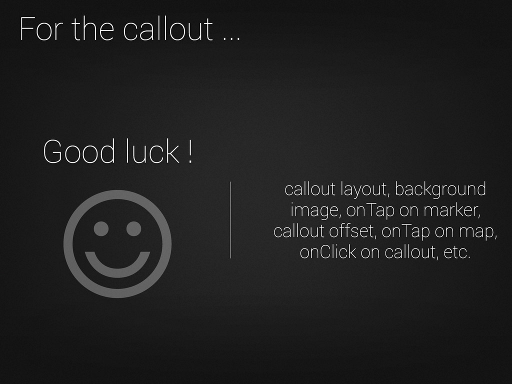 Good luck ! For the callout ... callout layout,...