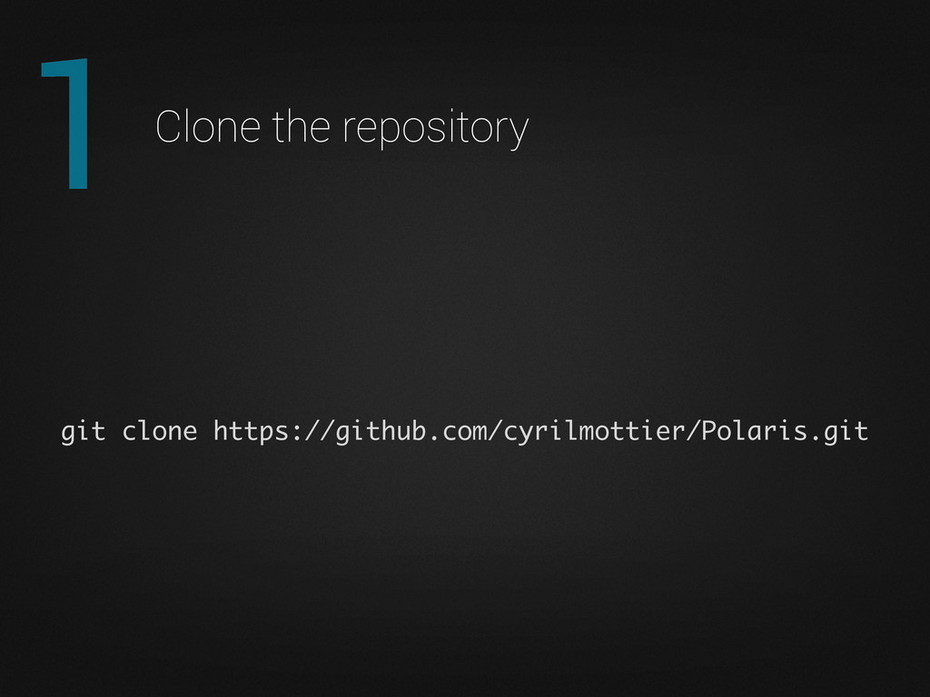 1 Clone the repository git clone https://github...