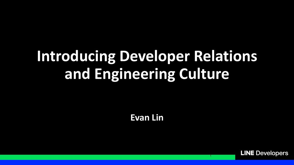 Introducing Developer Relations and Engineering...