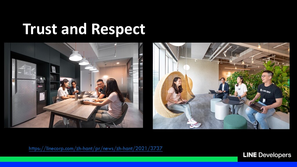 Trust and Respect https://linecorp.com/zh-hant/...