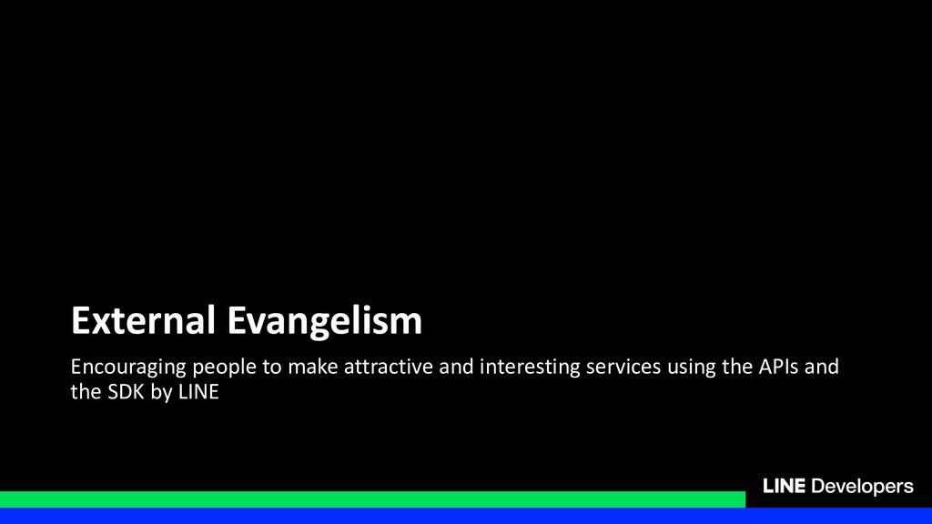 External Evangelism Encouraging people to make ...