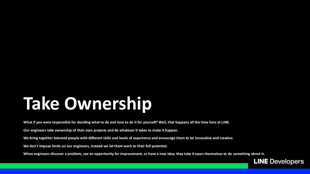 Take Ownership What if you were responsible for...
