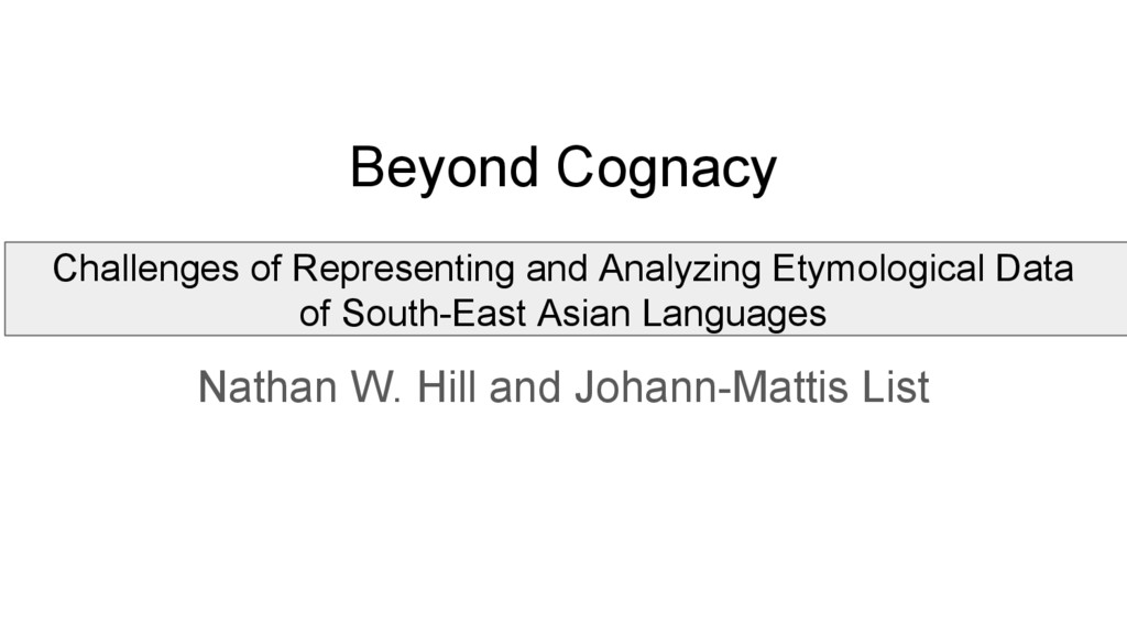 Beyond Cognacy Challenges of Representing and A...