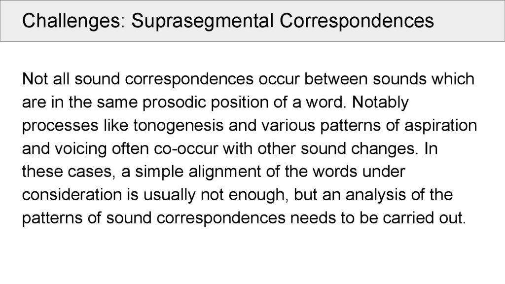 Challenges: Suprasegmental Correspondences Not ...