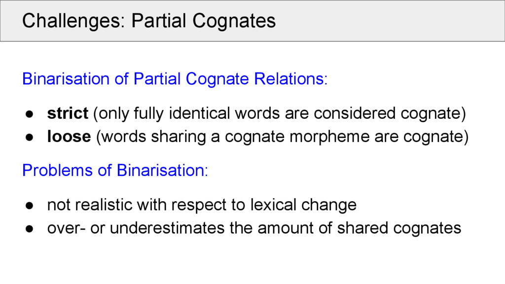 Challenges: Partial Cognates Binarisation of Pa...