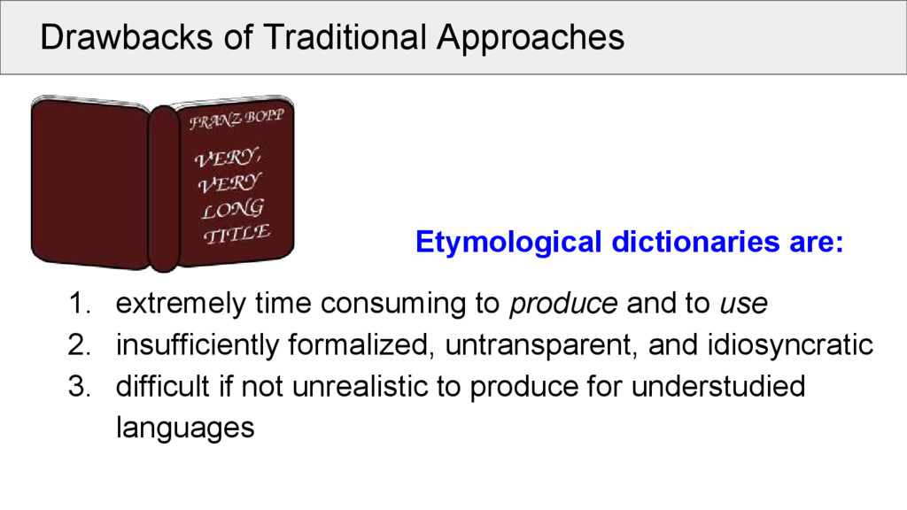 Drawbacks of Traditional Approaches Etymologica...