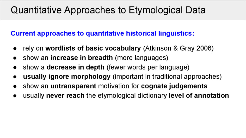 Quantitative Approaches to Etymological Data Cu...