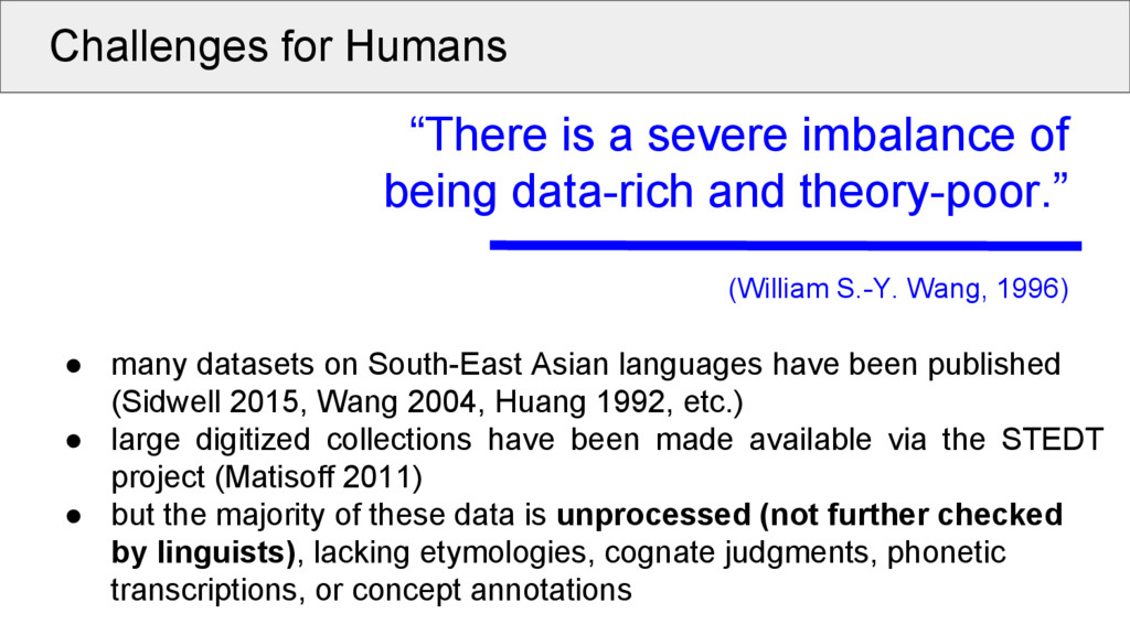 "Challenges for Humans ""There is a severe imbala..."