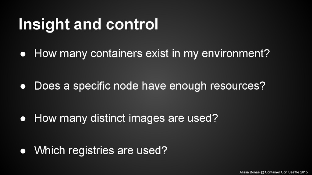 ● How many containers exist in my environment? ...