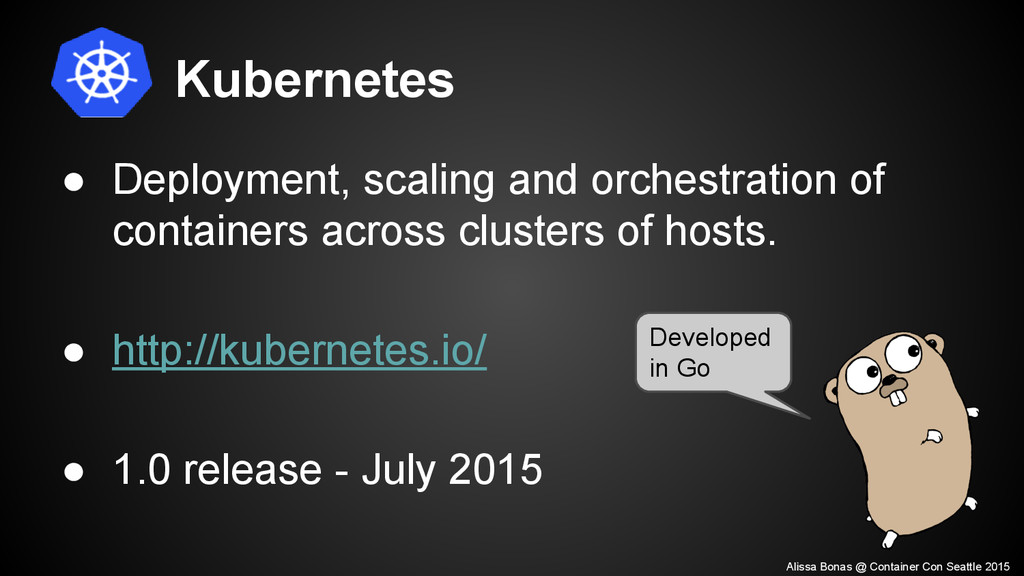 Kubernetes ● Deployment, scaling and orchestrat...