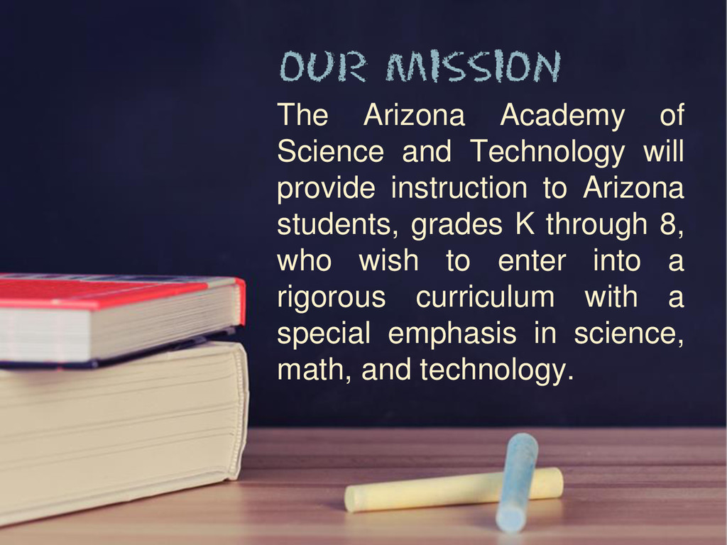 The Arizona Academy of Science and Technology w...
