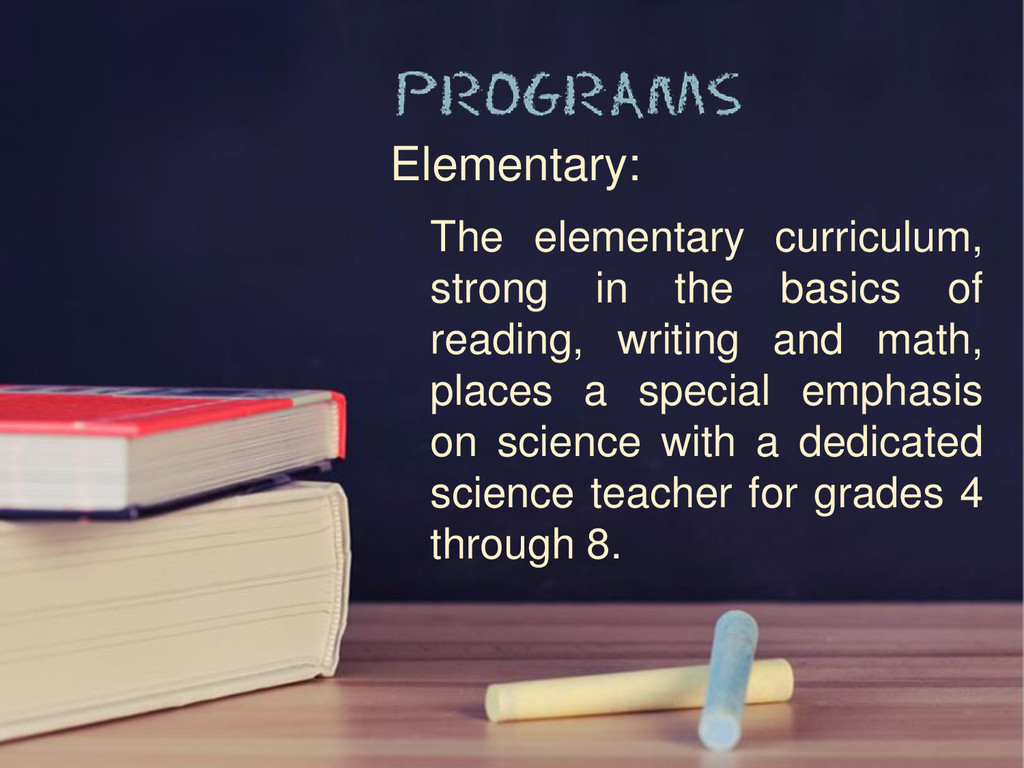 Elementary: The elementary curriculum, strong i...