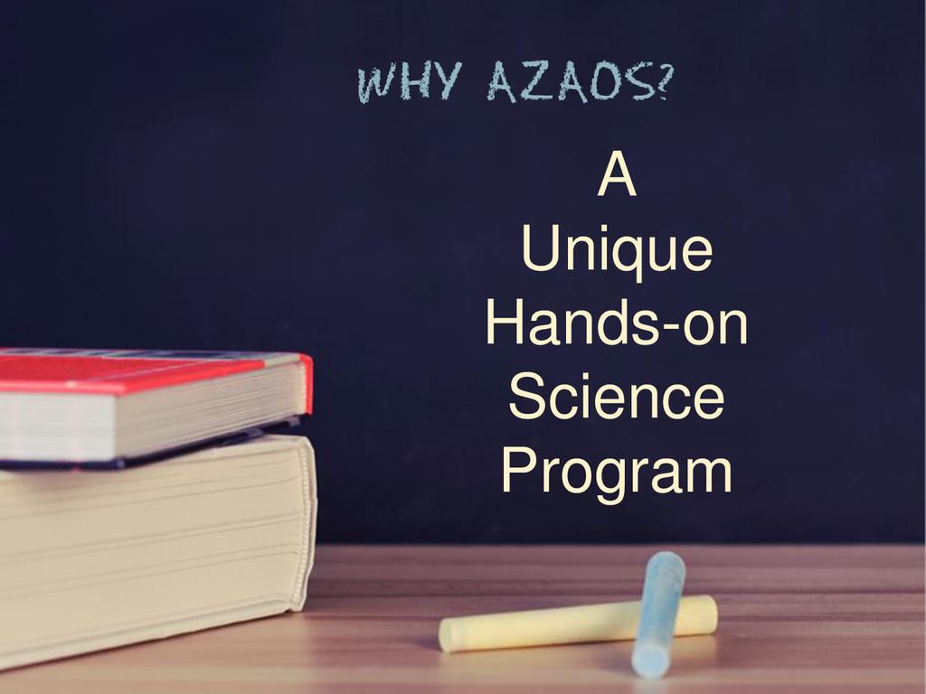 A Unique Hands-on Science Program