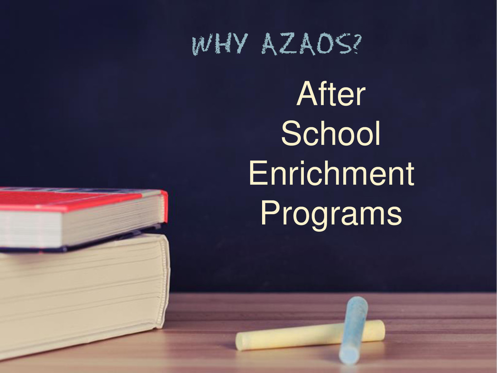 After School Enrichment Programs