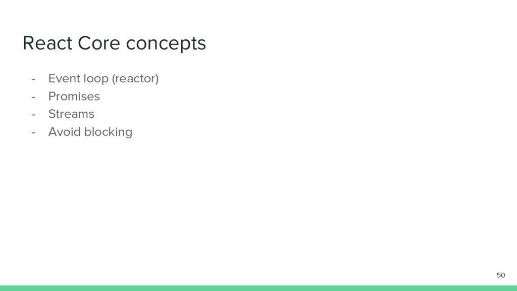React Core concepts - Event loop (reactor) - Pr...