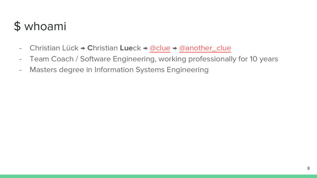 $ whoami - Christian Lück → Christian Lueck → @...