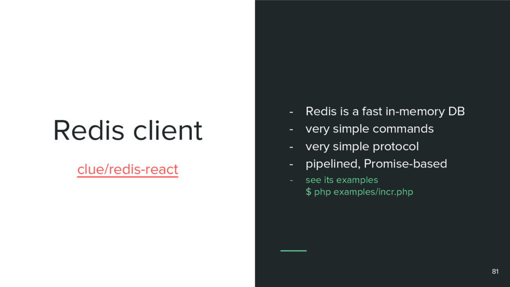 Redis client 81 clue/redis-react - Redis is a f...