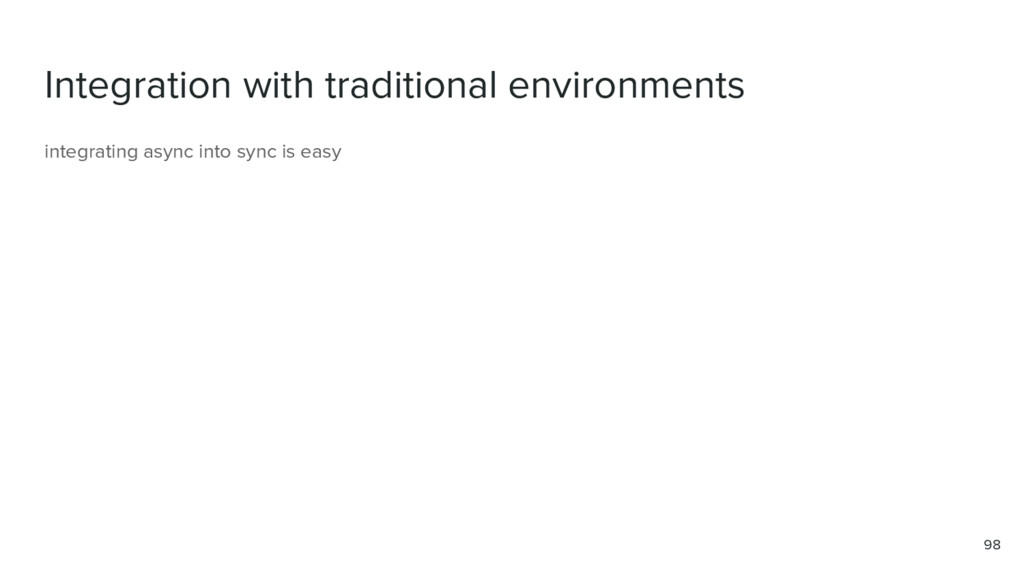 Integration with traditional environments 98 in...