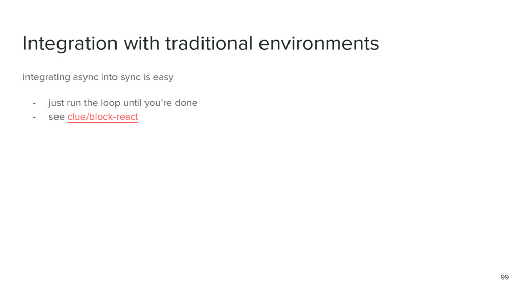 Integration with traditional environments 99 in...