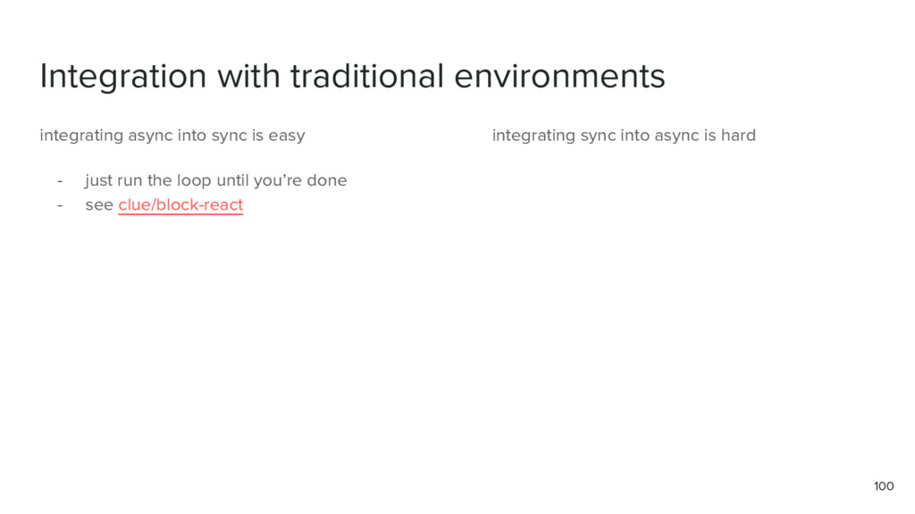 Integration with traditional environments 100 i...