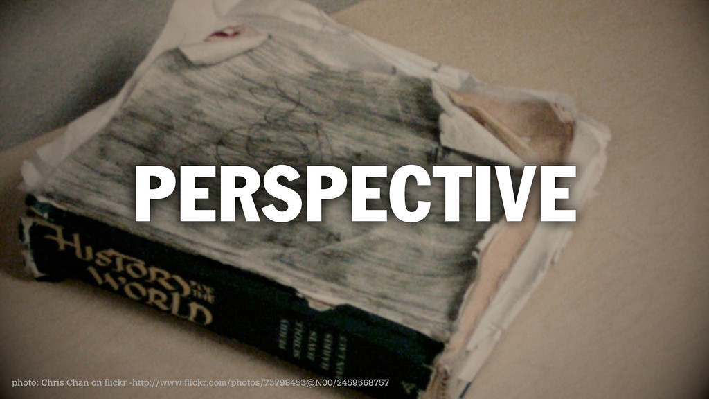 PERSPECTIVE photo: Chris Chan on flickr -http:/...