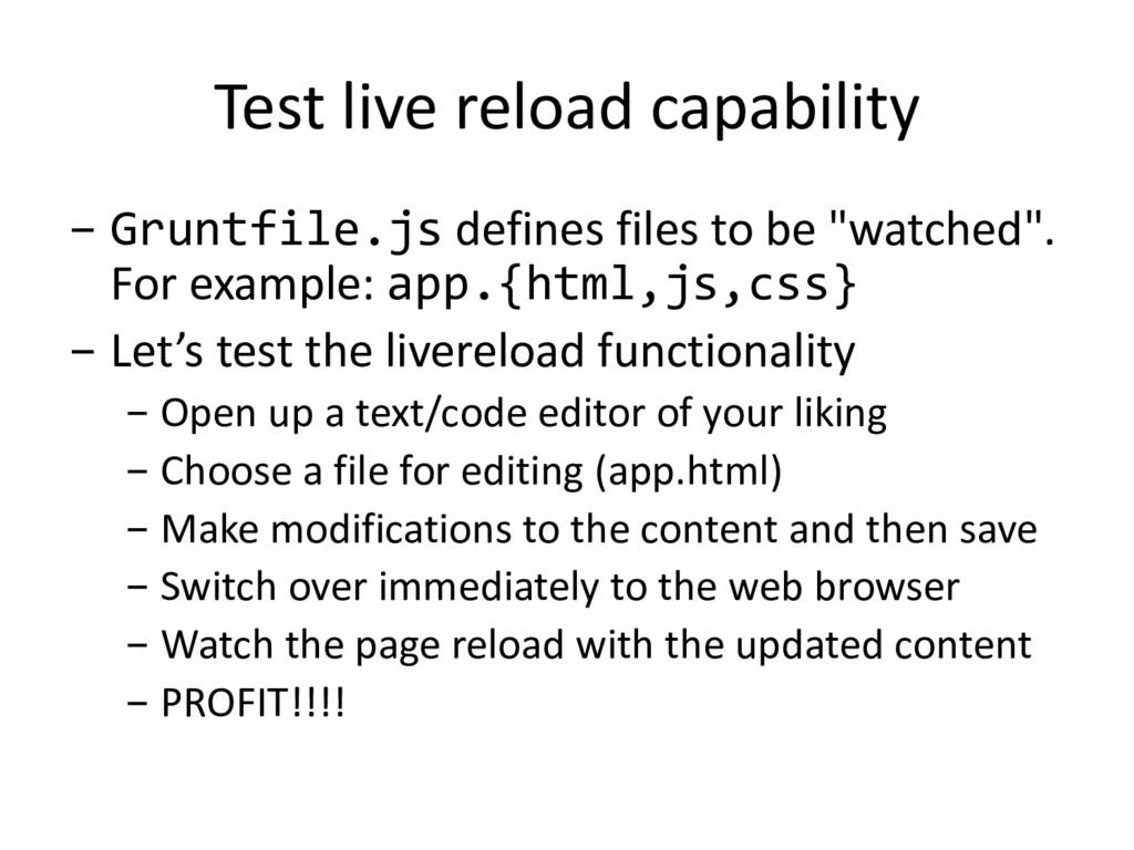 Test live reload capability - Gruntfile.js defi...