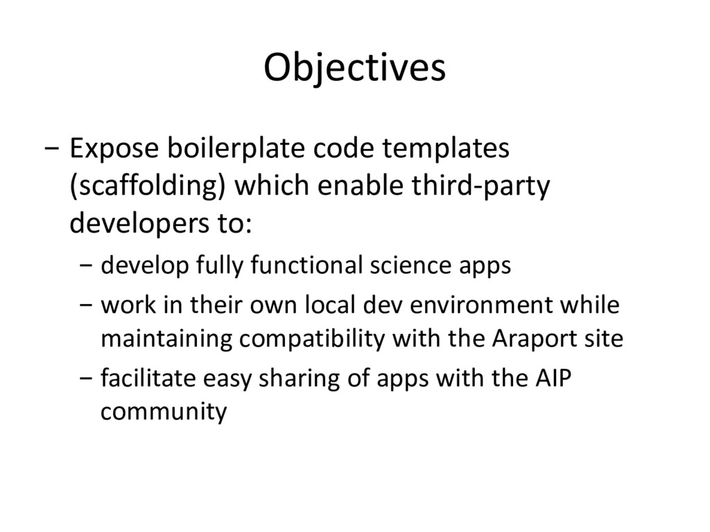 Objectives - Expose boilerplate code templates ...