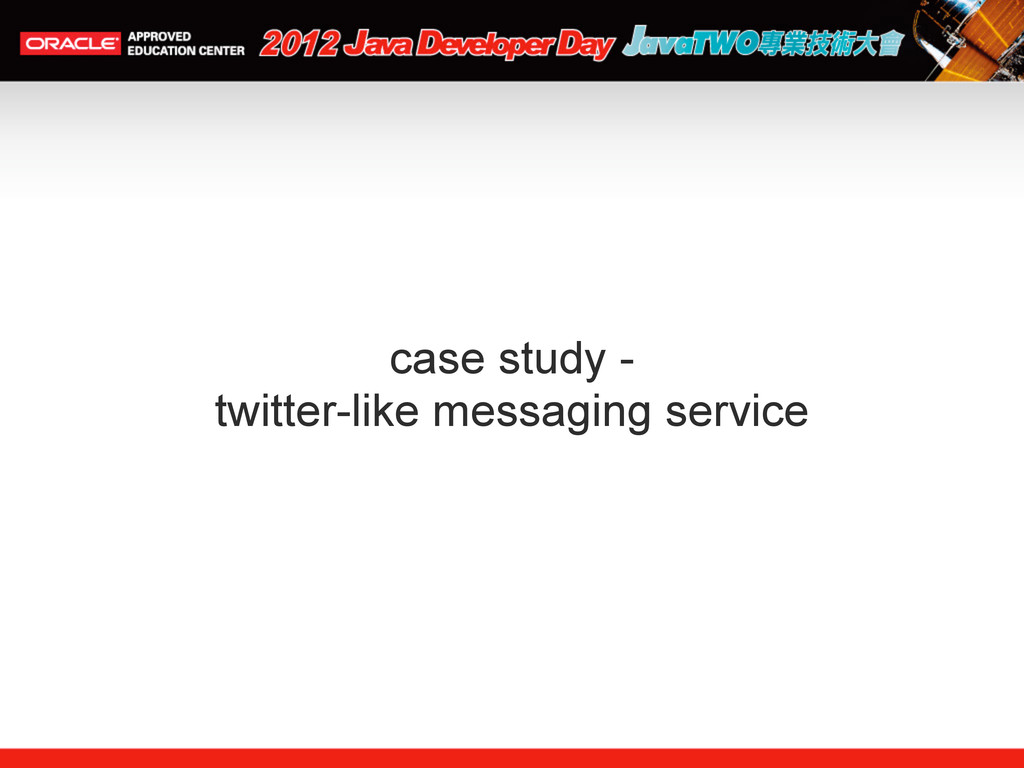 case study - twitter-like messaging service