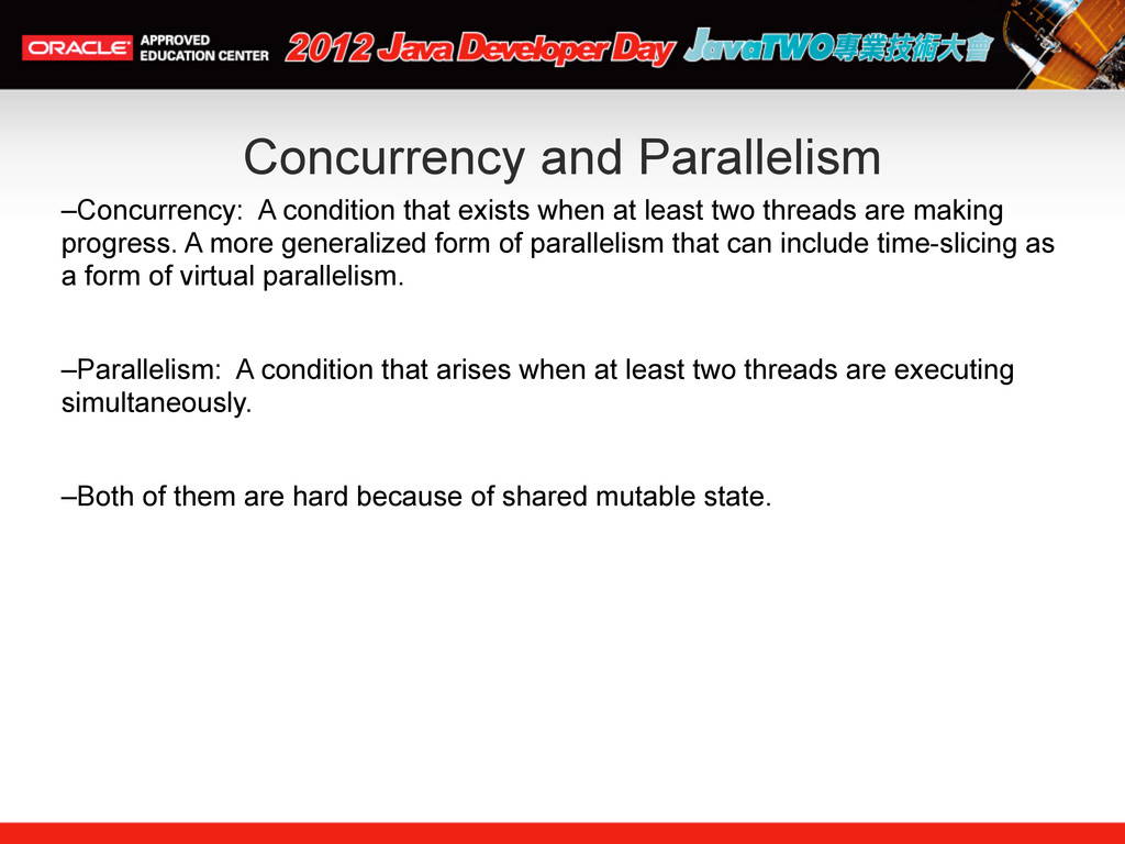 Concurrency and Parallelism –Concurrency: A con...